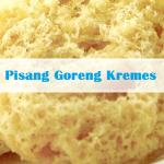 resep pisang goreng kremes