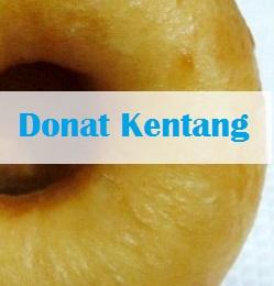 RESEP KUE DONAT KENTANG