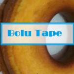 resep bolu tape singkong